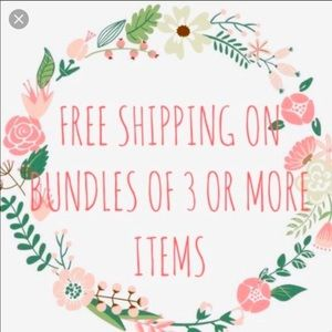 Free shipping on bundles with 3 of more items!!